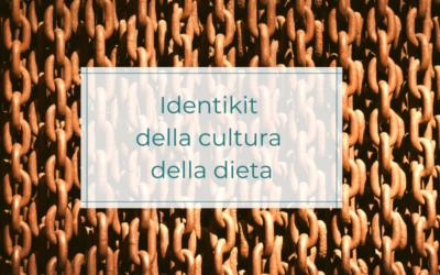 Identikit della cultura della dieta